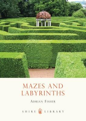 Mazes and Labyrinths - Fisher, Adrian