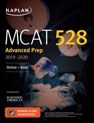 MCAT 528 Advanced Prep 2019-2020: Online + Book - Kaplan Test Prep