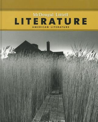 McDougal Littell Literature: Student Edition American Literature 2008 - McDougal Littel (Prepared for publication by)