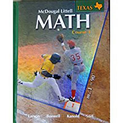 McDougal Littell Math Course 3 Texas: Student Edition Course 3 2007 - McDougal Littel (Prepared for publication by)