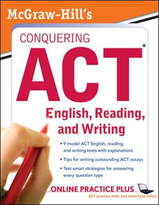 McGraw-Hill Conquering ACT English, Reading, and Writing - Dulan, Steven W, and Advantage Education