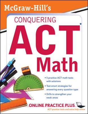 McGraw-Hill Conquering ACT Math - Dulan, Steven W, and Advantage Education