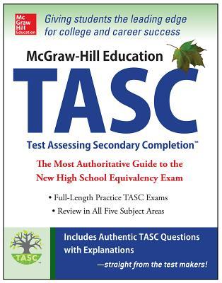 McGraw-Hill Education TASC - Zahler, Kathy A, M.S., and Zahler, Diane, and Muntone, Stephanie