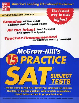 McGraw-Hill's 15 Practice SAT Subject Tests - McGraw-Hill (Creator)