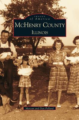 McHenry County: Illinois - Pelland, Dan, and Pelland, Maryan