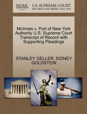 McInnes V. Port of New York Authority U.S. Supreme Court Transcript of Record with Supporting Pleadings - Geller, Stanley, and Goldstein, Sidney
