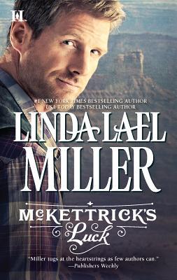 McKettrick's Luck - Miller, Linda Lael