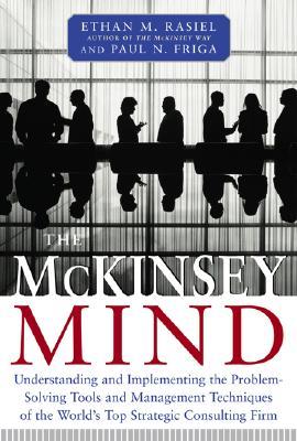 McKinsey Mind - Friga, Paul, and Rasiel, Ethan
