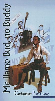 Me Llamo Bud, No Buddy - Curtis, Christopher Paul