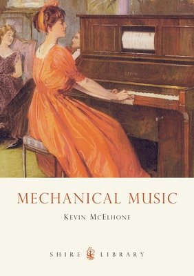Mechanical Music - McElhone, Kevin