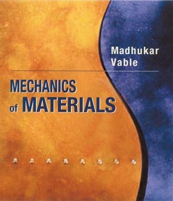 Mechanics of Materials - Vable, Madhukar