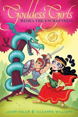 Medea the Enchantress - Holub, Joan, and Williams, Suzanne