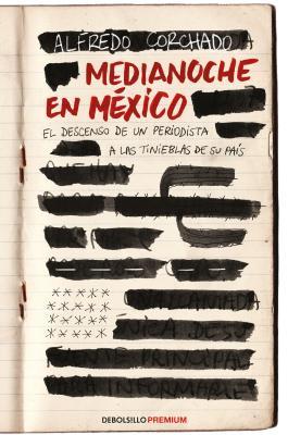 Medianoche En M?xico / Midnight in Mexico - Corchado, Alfredo