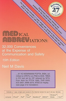 Medical Abbreviations: 32,000 Conveniences at the Expense of Communication and Safety - Davis, Neil M