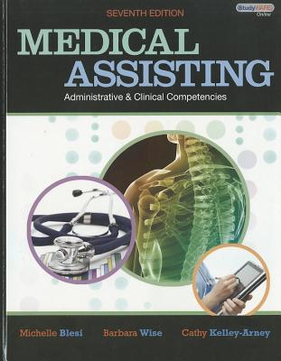 Medical Assisting Administrative and Clinical Competencies - Blesi, Michelle