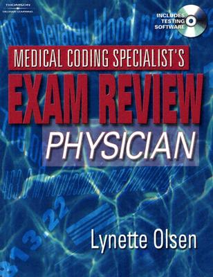 Medical Coding Specialist's Exam Review Physician - Olsen, Lynette