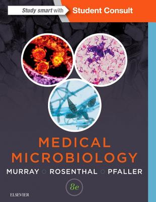 Medical Microbiology - Murray, Patrick R, PhD