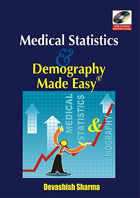 Medical Statistics & Demography Made Easy - Devashish, Sharma, and Sharma, Devashish, and Sharma Devashish
