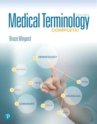 Medical Terminology Complete! - Wingerd, Bruce