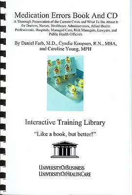 Medication Errors, Library Edition - Koopsen, Cyndie, and Young, Caroline, MPH, and Farb, Daniel, M.D.