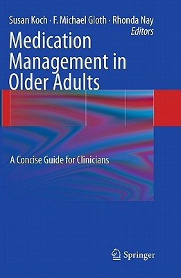 Medication Management in Older Adults: A Concise Guide for Clinicians - Koch, Susan (Editor)