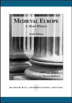 Medieval Europe: A Short History - Hollister, C.Warren, and Bennett, Judith