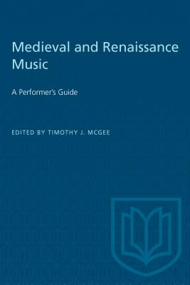 Medieval & Renaissance Music - McGee, Timothy J