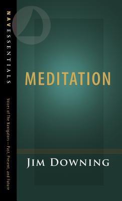 Meditation - Downing, Jim, Rev.