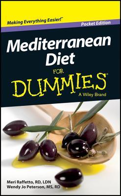 Mediterranean Diet for Dummies, Pocket Edition (144 Pages) - Raffetto, Meri, and Peterson, Wendy Jo