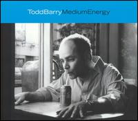 Medium Energy - Todd Barry