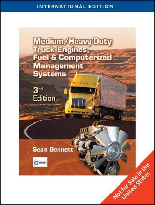Medium/Heavy Duty Truck Engines, Fuel & Computerized Management Systems - Bennett, Sean