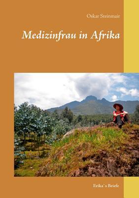Medizinfrau in Afrika - Steinmair, Oskar