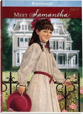 Meet Samantha: An American Girl - Adler, Susan S, and Thieme, Jeanne (Editor)