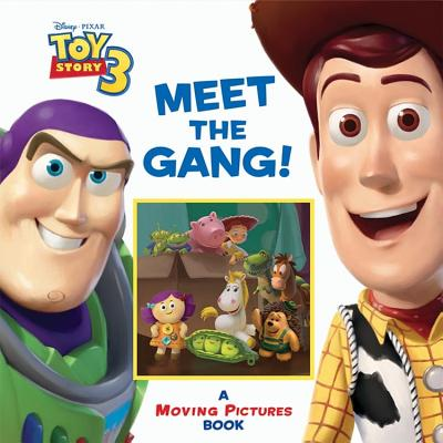 Meet the Gang!: A Moving Pictures Book - Auerbach, Annie, and Disney Book Group
