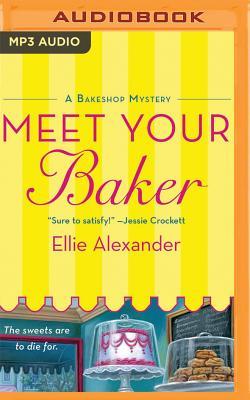 Meet Your Baker - Alexander, Ellie