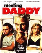 Meeting Daddy