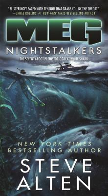 Meg: Nightstalkers - Alten, Steve