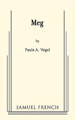 Meg - Vogel, Paula A
