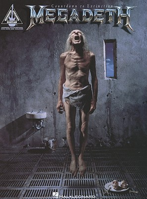 Megadeth: Countdown to Extinction - Luttjeboer, Hemme, and Begelman, Danny, and Chipkin, Kenn