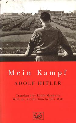 Mein Kampf - Hitler, Adolph, and Hitler, Adolf