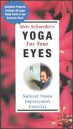 Meir Schneider's Yoga for Your Eyes