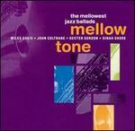 Mellow Tone: The Mellowest Jazz Ballads