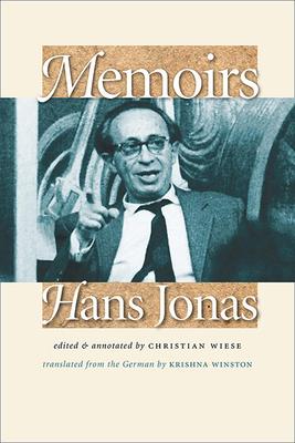Memoirs: Hans Jonas - Jonas, Hans, and Wiese, Christian (Editor), and Winston, Krishna (Translated by)