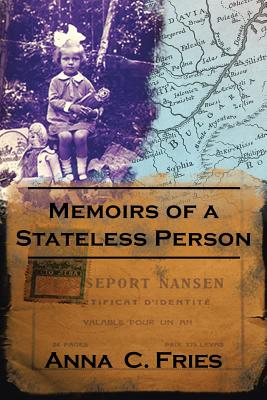 Memoirs of a Stateless Person - Fries, Anna