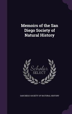 Memoirs of the San Diego Society of Natural History - San Diego Society of Natural History (Creator)