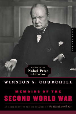 Memoirs of the Second World War - Churchill, Winston S, Sir