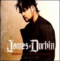 Memories of a Beautiful Disaster - James Durbin