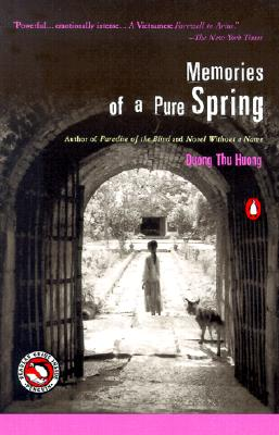Memories of a Pure Spring - Huong, Duong Thu, and McPherson, Nina