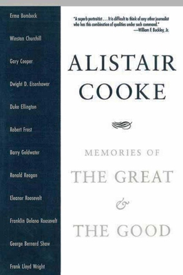 Memories of the Great & the Good - Cooke, Alistair