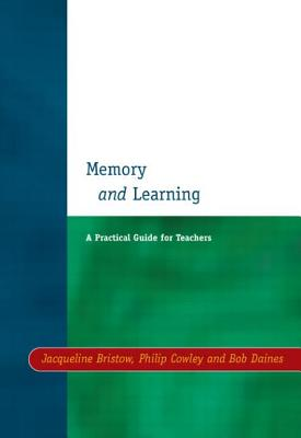 Memory and Learning - Bristow, Jacqueline